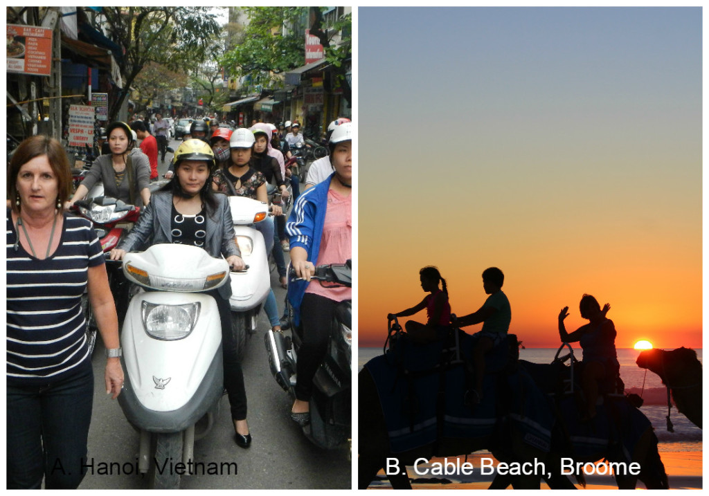 A. Amongst crazy traffic in Hanoi, Vietnam or B. Riding a Camel at sunset along Cable Beach, Broome