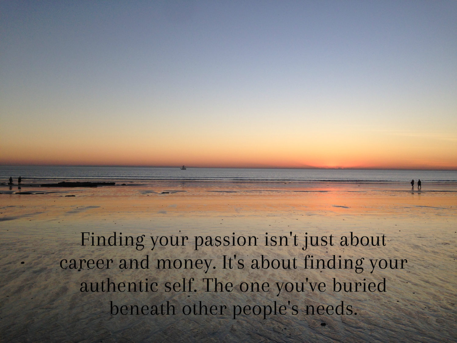 Fulfilling Your Passions