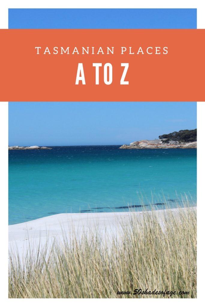 Tasmanian Places:A to Z