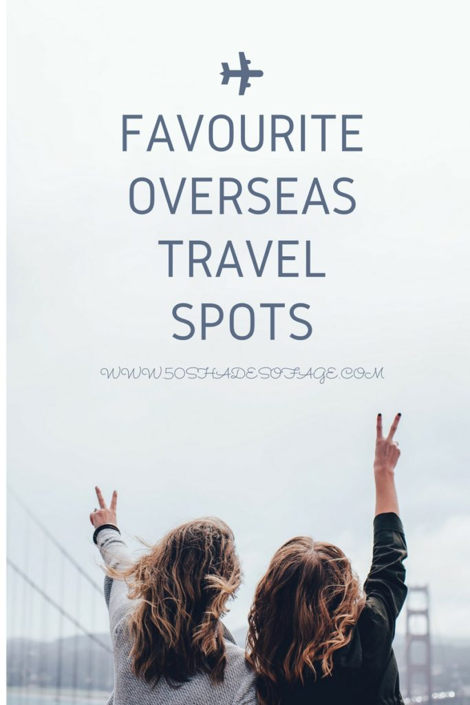 Favourite Overseas Travel Spots