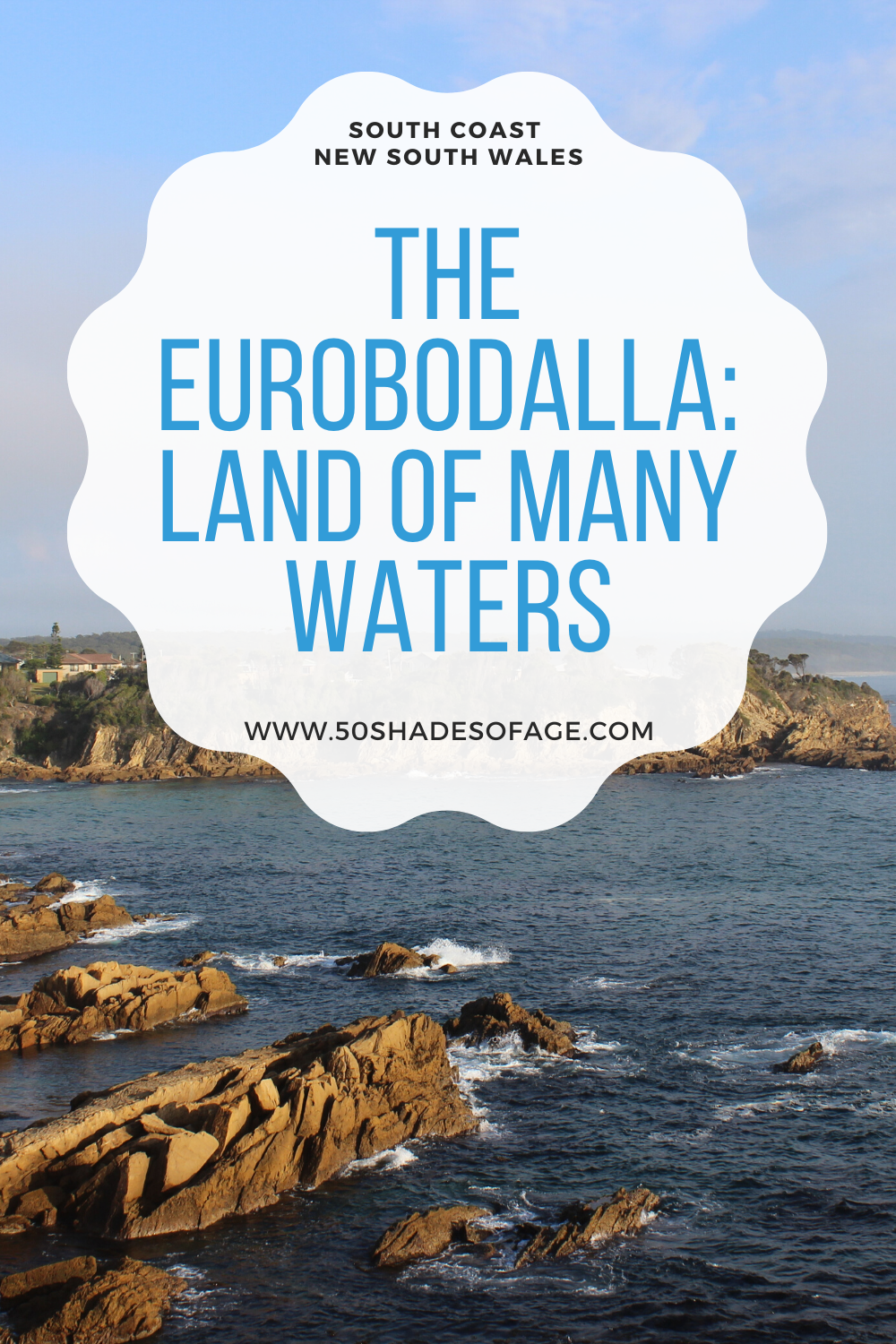 The Eurobodalla: Land of Many Waters