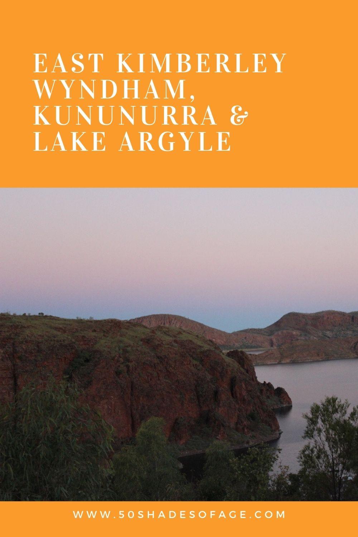 East Kimberley – Wyndham, Kununurra & Lake Argyle