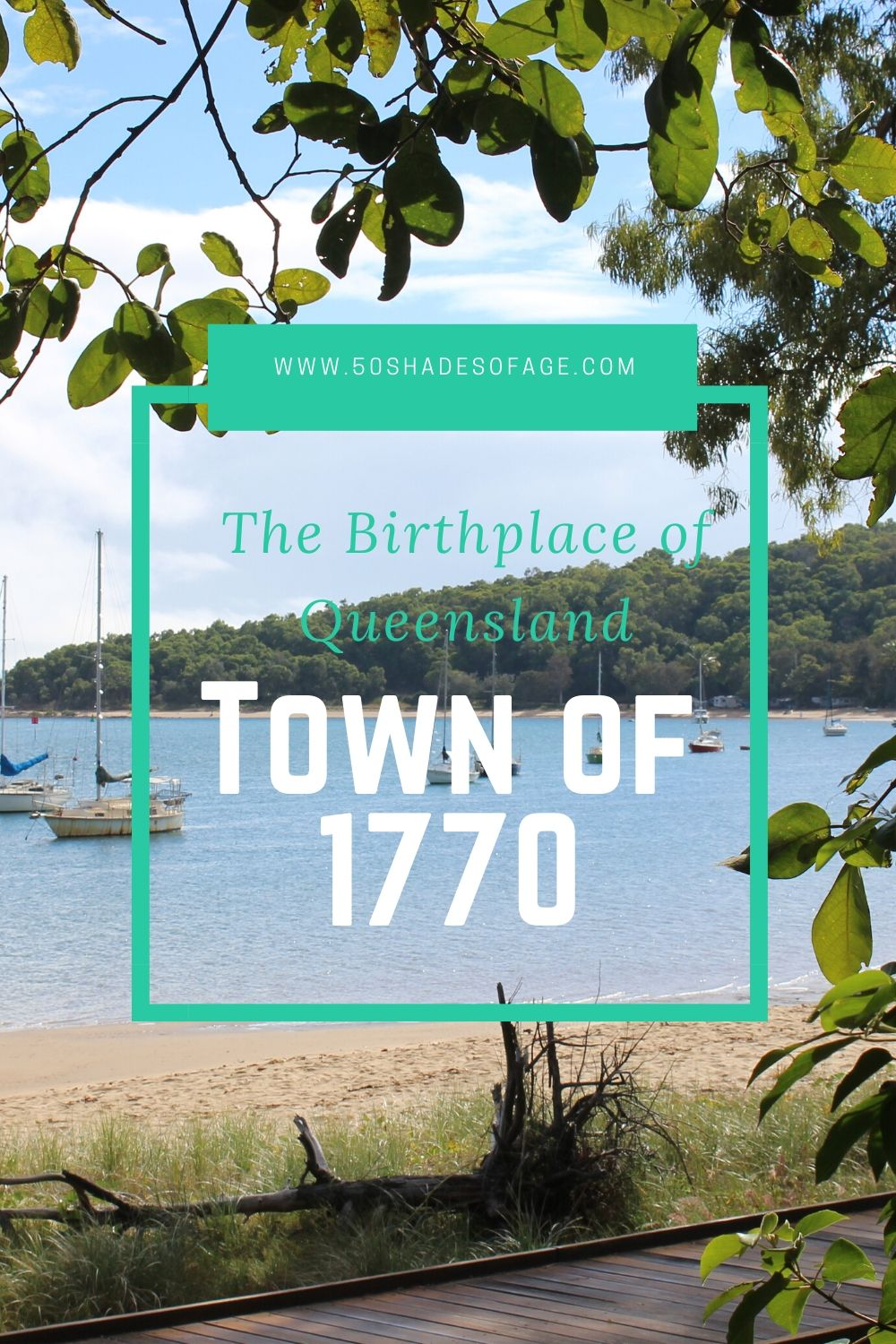 Town of 1770:The Birthplace of Queensland