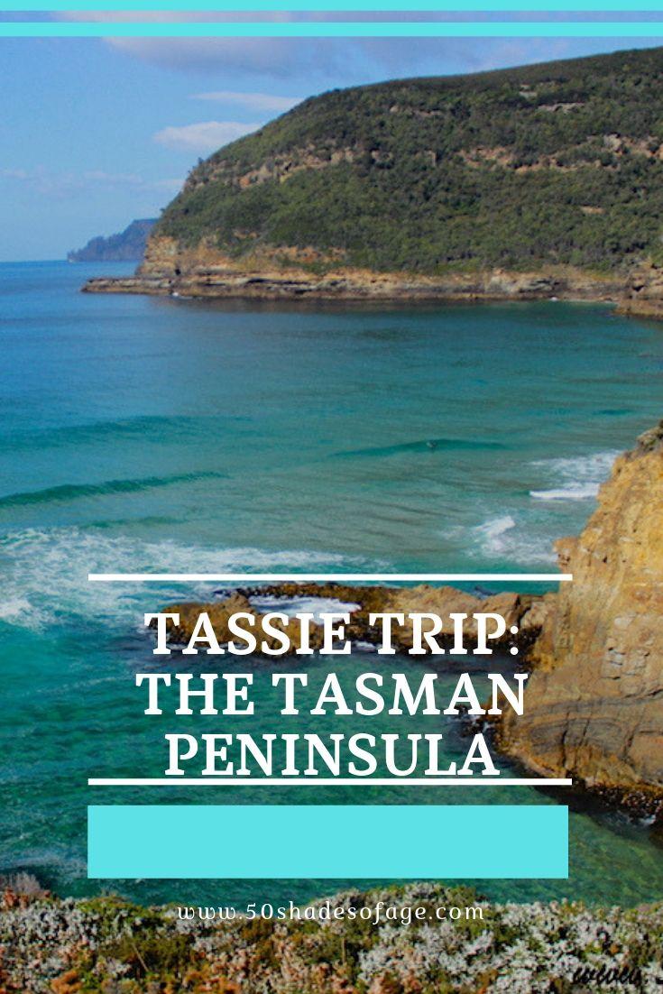Tassie Trip: The Tasman Peninsula
