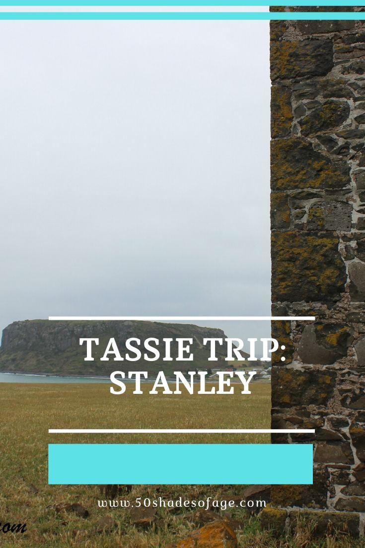 Tassie Trip: Stanley