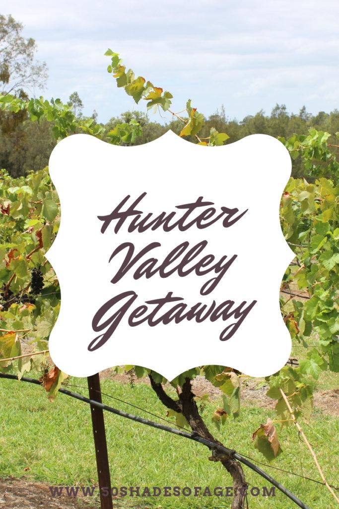 Hunter Valley Getaway