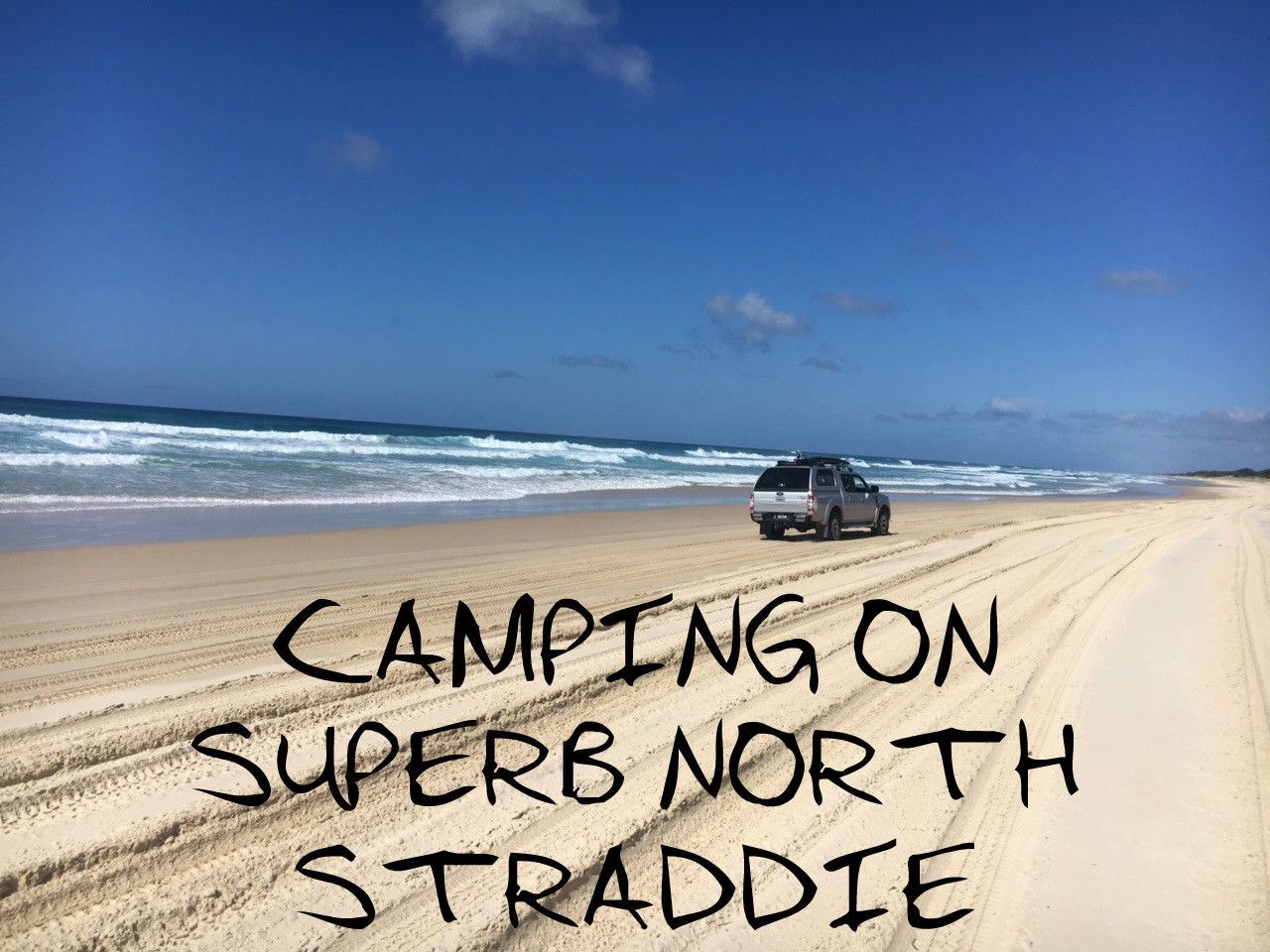Camping on Superb North Straddie