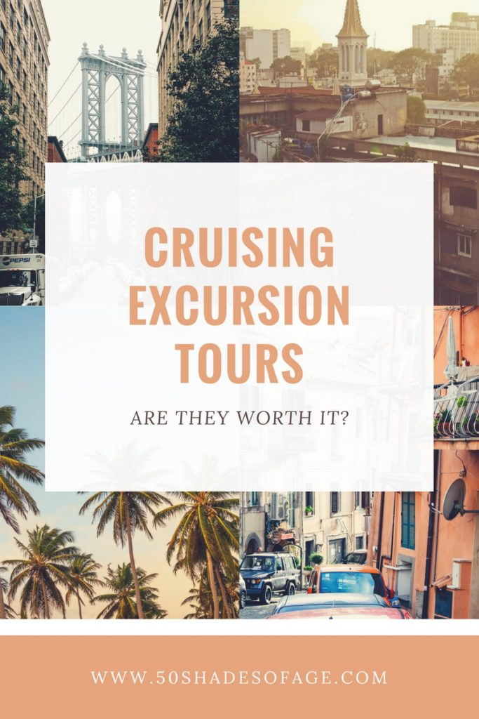 Cruising Excursion Tours – Are They Worth It?