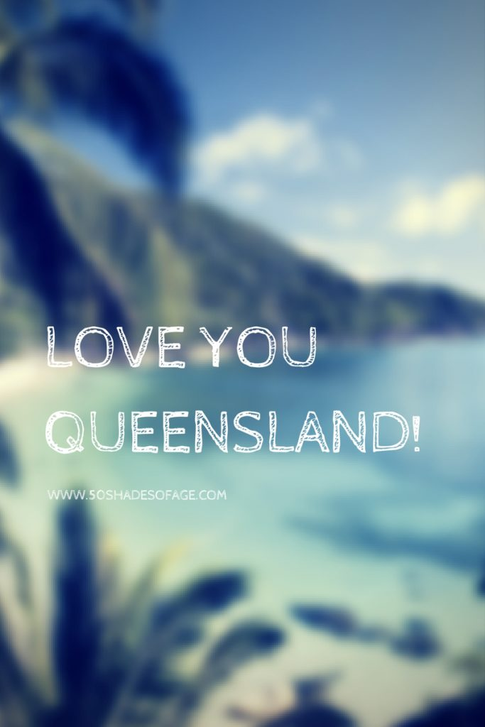 Love you Queensland!