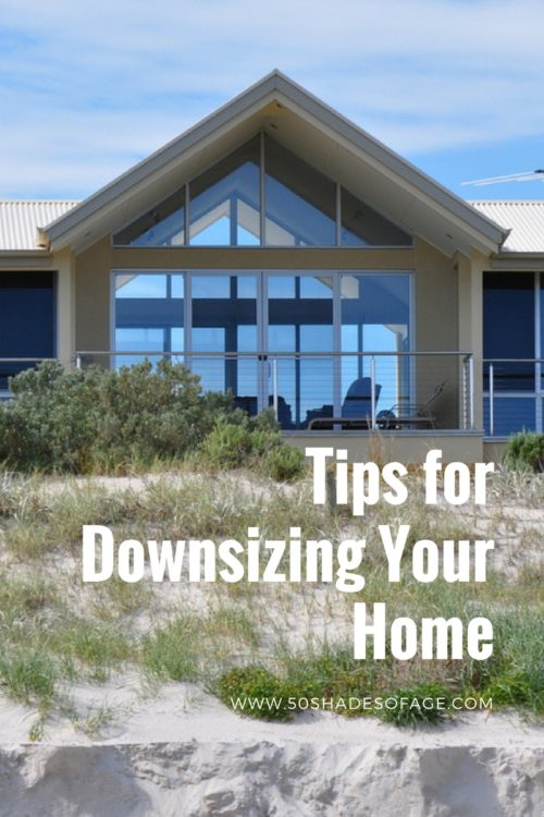 Tips for Downsizing your Home - 50 Shades of Age