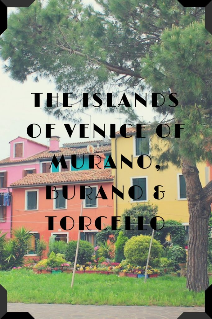 The Islands of Venice of Murano, Burano & Torcello