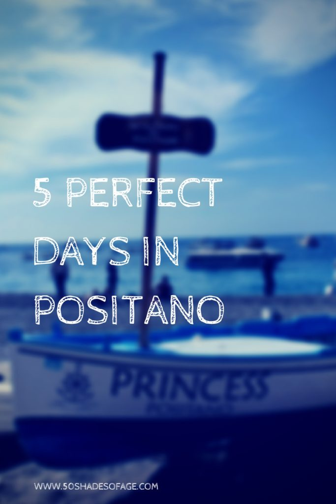 5 Perfect Days in Positano