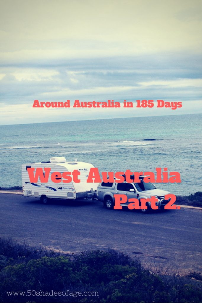 Travel Around Australia in 185 Days: Western Australia Part 2.