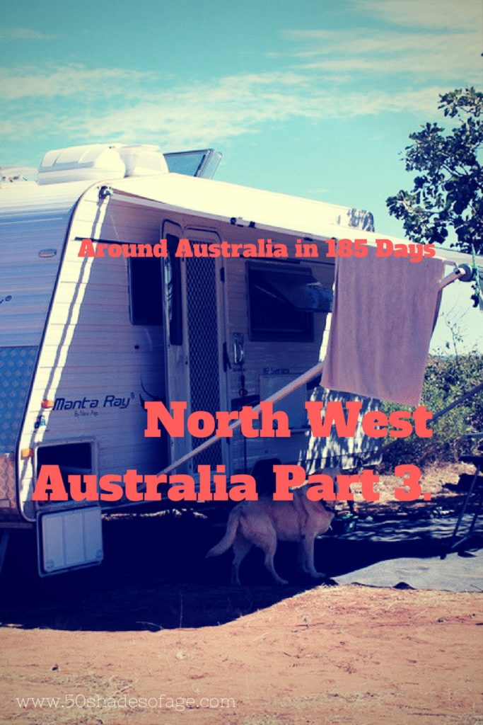 Travel Around Australia in 185 Days: North West Australia Part 3.