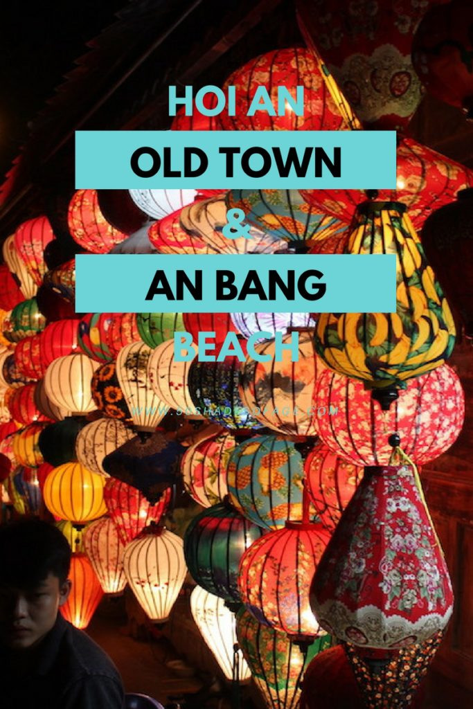 Hoi An Old Town and An Bang Beach
