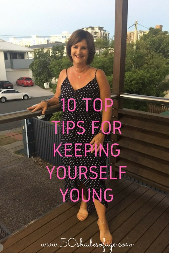 10 Top Tips for Keeping Yourself Young