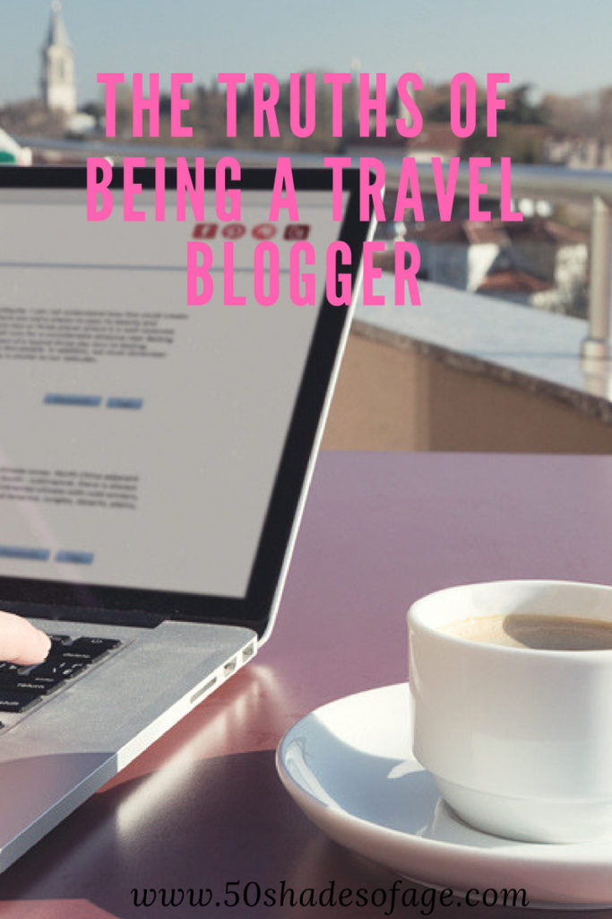 The Truths of Being a Travel Blogger