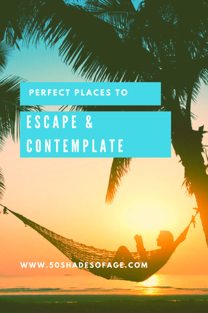 Perfect Places to Escape & Contemplate