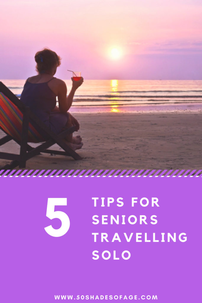 5 Tips for Seniors Travelling Solo