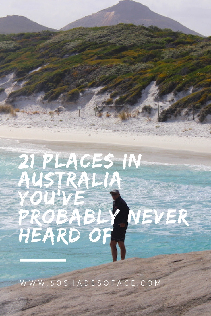 21 Places in Australia You've Probably Never Heard Of