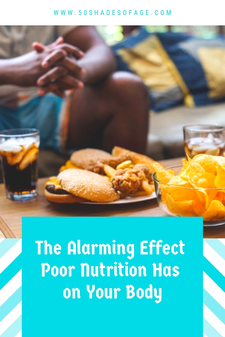 The Alarming Effect Poor Nutrition Has on Your Body