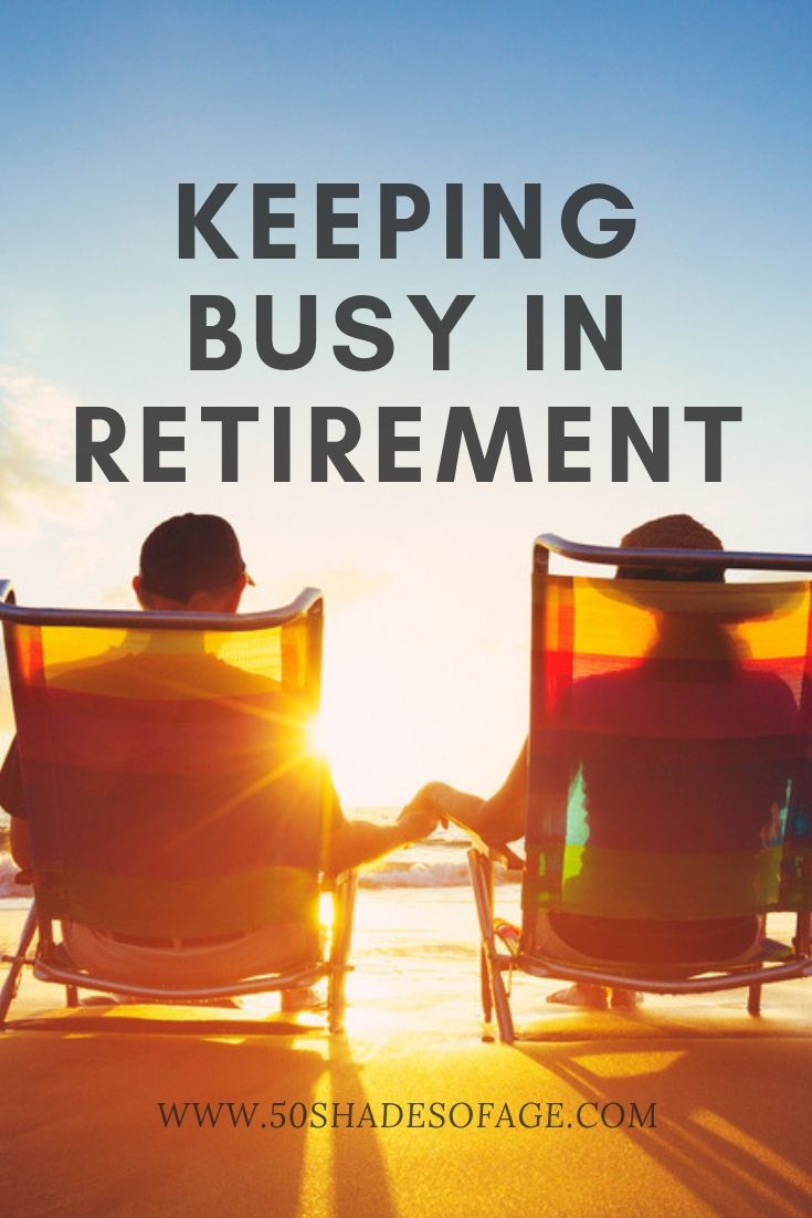 Keeping Busy in Retirement