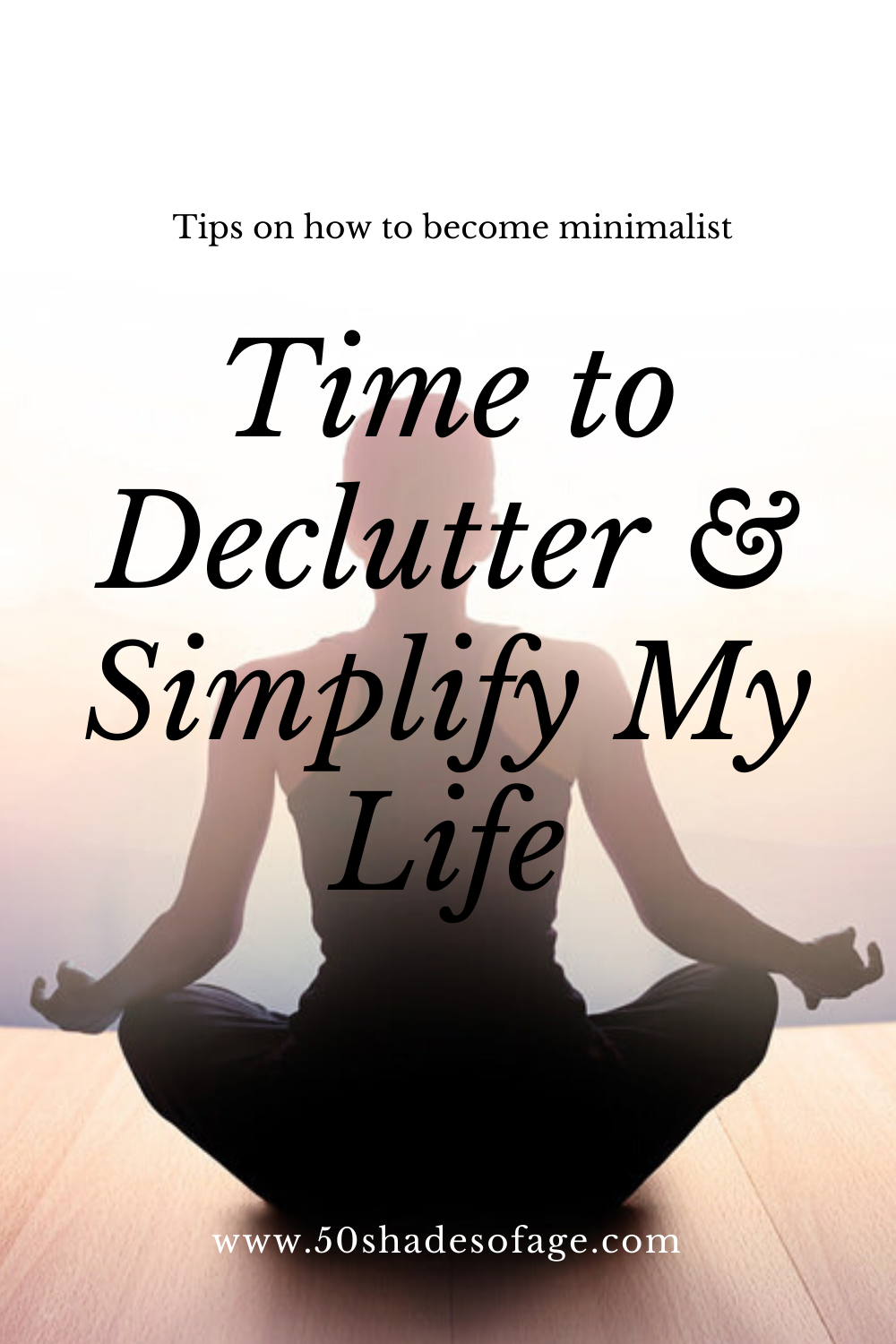 Time to Declutter and Simplify My Life